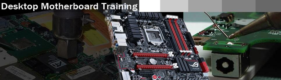 Dektop Motherboard Trainng
